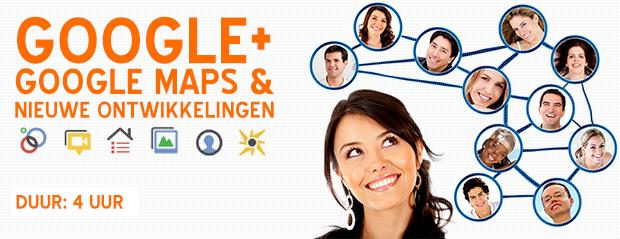 internet-marketing-nederland-google-plus-google-maps-nieuwe-ontwikkelingen