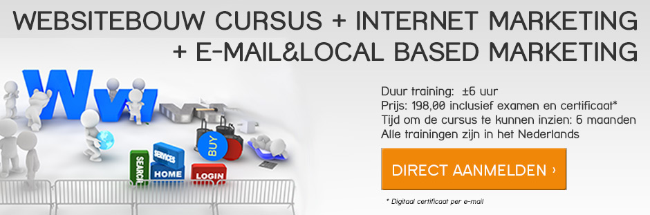 internet-marketing-nederland-websitebouw-cursus-internet-marketing-e-mail-localbased-marketing-cursussen