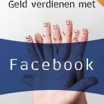 Geld-verdienen-met-Facebook-voor