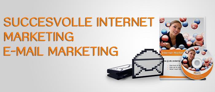 internet-marketing-nederland-succesvolle-internet-marketing-e-mail-marketing