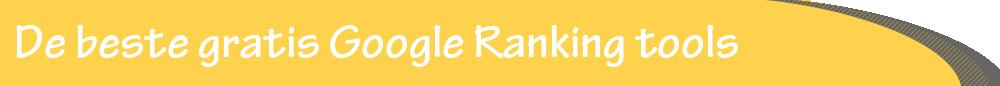 internet-marketing-nederland-beste-gratis-google-ranking--tools-bnnr