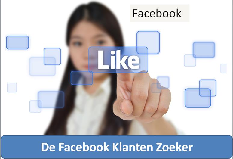 Nog nooit was klanten zoeken via Facebook zo eenvoudig