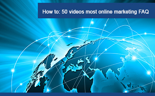 How to 50 videos most ask online marketing questions