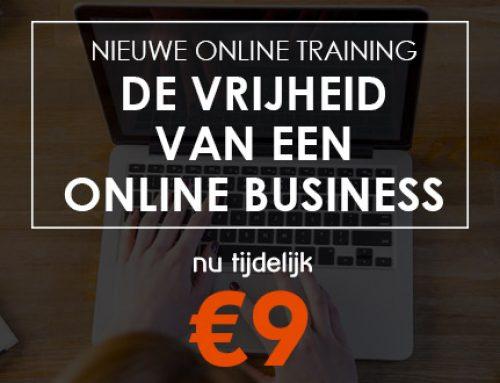 """Nieuwe cursus """"De Vrijheid Van Een Online Business"""". Nu 9 euro"""