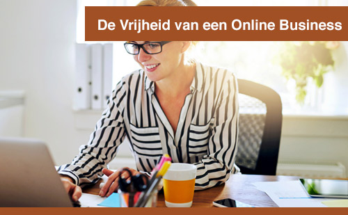 De Vrijheid Van Een Online Business